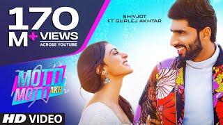 Motti Motti Akh Shivjot Gurlej Akhtar Video HD Download New Video HD