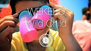 Wekeed - Wild Child