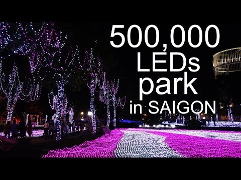 Saigon's Most Beautiful Park at Night - Vietnam 2014 FULL HD