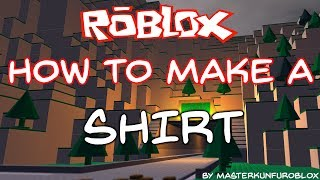 ROBLOX: How To Make A Shirt (2014)