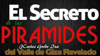 Los Secretos de las Piramides del Valle de Giza