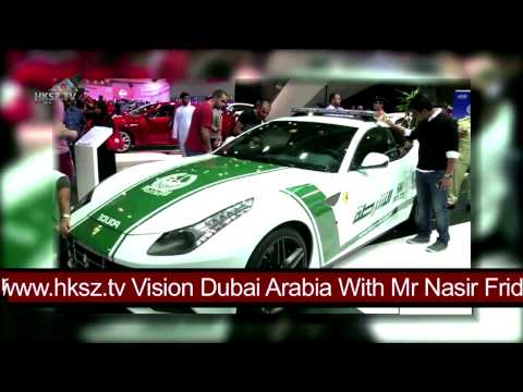 Vision Dubai Arabia With Mr Nasir Dubai Motor Show