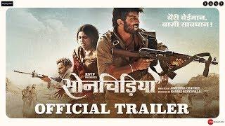 Sonchiriya   Official Trailer   Sushant, Bhumi P,  Manoj B, Ranvir S   Abhishek C   1st March 2019