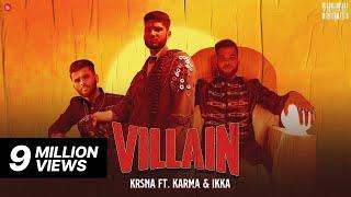 Villain KRSNA Karma Ft Ikka Video HD Download New Video HD