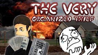 ZŁODZIEJ MISZCZOWSKIEGO POZIOMU !! The Very Organized