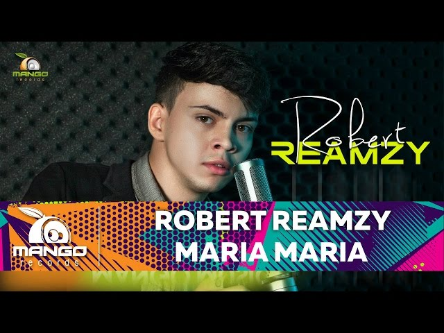Robert Reamzy - Maria, Maria ( Official Video HD )