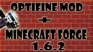 Como Instalar Minecraft Forge + Optifine MOD 1.6.4