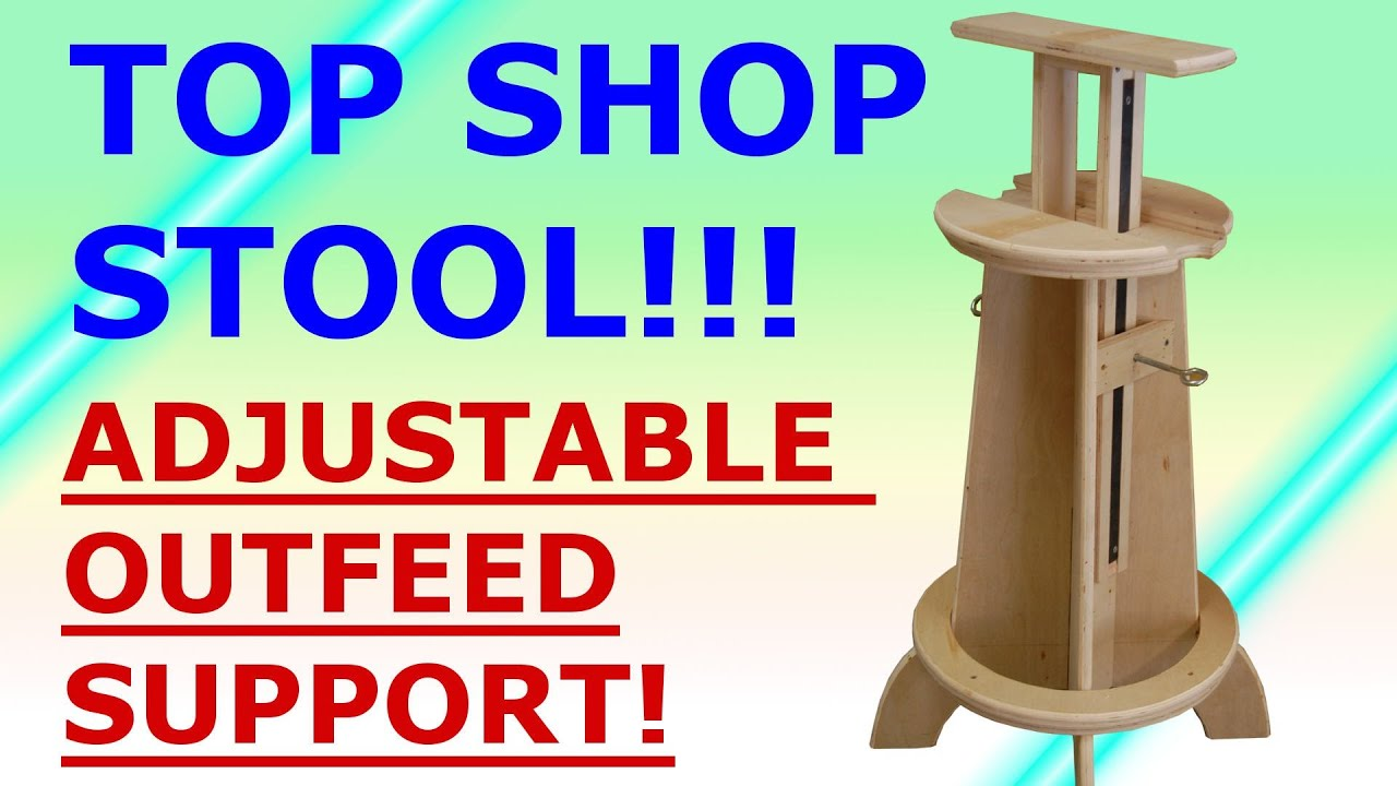 Learn Adjustable Shop Stool Plans Adrian S Blogs