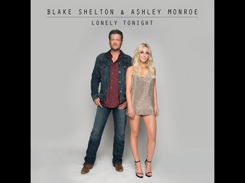 Lonely Tonight-Blake Shelton/Ashley Monroe (LYRICS)