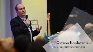 Obnova ľudského tela - Jozef Škarda