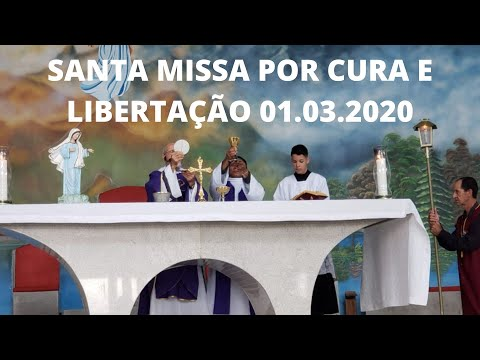 Santa Missa por Cura e Libertação | 01.03.2020 | Padre José Sometti | ANSPAZ