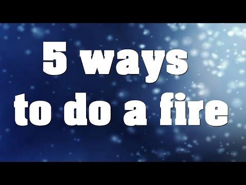 5 Wege um ein Feuer zu machen