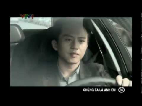 [Phim VTV1] Chúng Ta Là Anh Em - Tập 36 (Tập cuối)