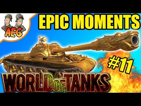 World of Tanks | Awesome and Epic Moments #11