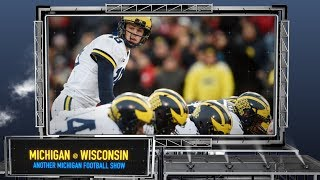 Michigan at Wisconsin Preview - Another Michigan Football Show