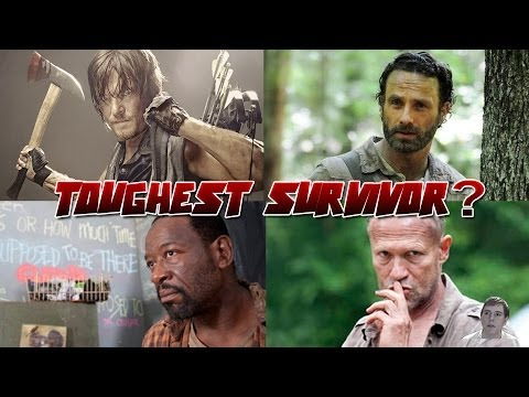 The Walking Dead Who Is The Toughest Survivor?