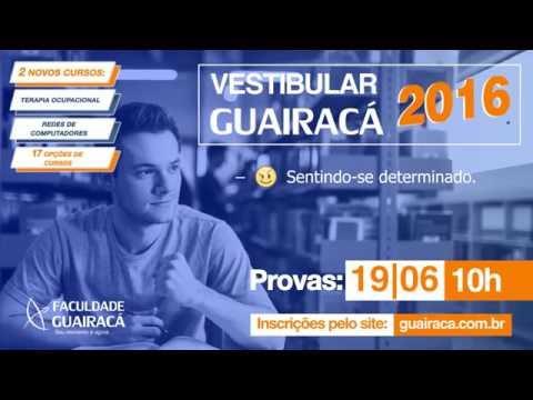 Vestibular 2016 da Faculdade Guairacá