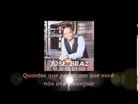 José Braz - Agora é Só Vitória (Playback)