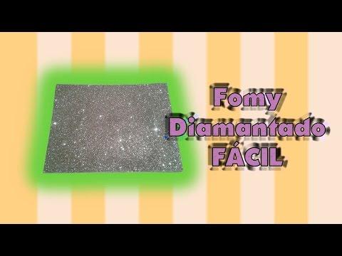 DIY | Fomy Diamantado | FÁCIL