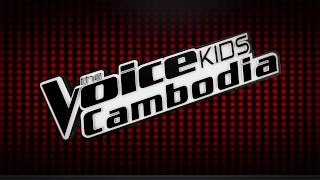 The Voice Kids Cambodia 2017 |Pro