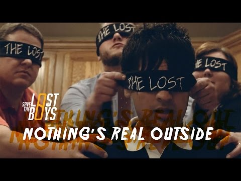 Nothing's Real Outside by Save The Lost Boys