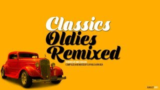 DJ Paulo Arruda - Classics Oldies Remixed
