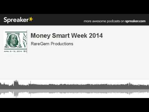 Money Smart Week 2014 (made with Spreaker)