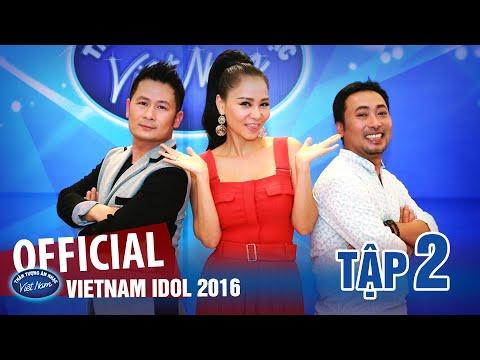 VIETNAM IDOL 2016 - TẬP 2 - FULL HD - PHÁT SÓNG 03/06/2016