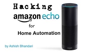 Amazon Echo Home Automation Hack