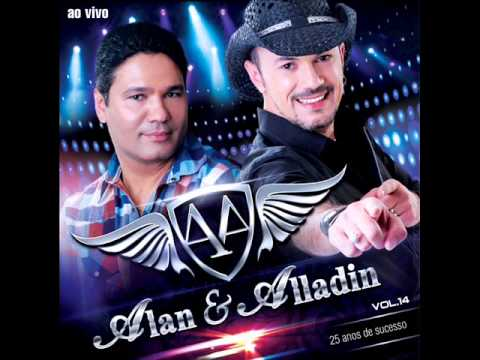 Alan e Aladin-Não Vá part.Bruno e Marrone