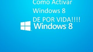 Como Activar Windows 8.1 !DE POR VIDA!