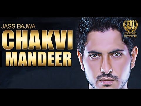 Chakvi Mandeer - Full Album Audio Jukebox || Jass Bajwa || Panj-aab Records