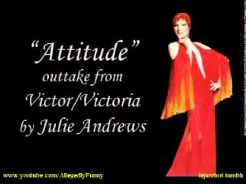 Julie Andrews - Attitude (Victor/Victoria outtake)