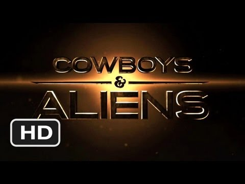 Cowboys & Aliens Official Trailer #1 - (2011) HD