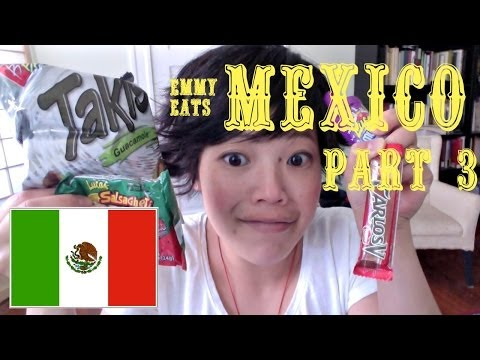 Emmy Eats Mexico part 3 - tasting more Mexican snacks & sweets