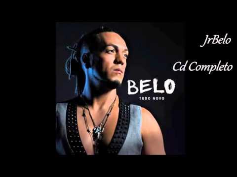 Belo Cd Completo Tudo Novo 2013   JrBelo