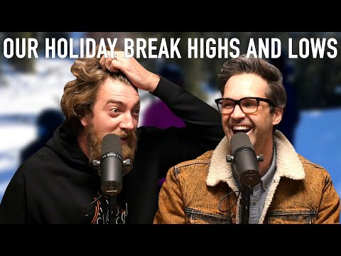 Our Holiday Break Highs and Lows