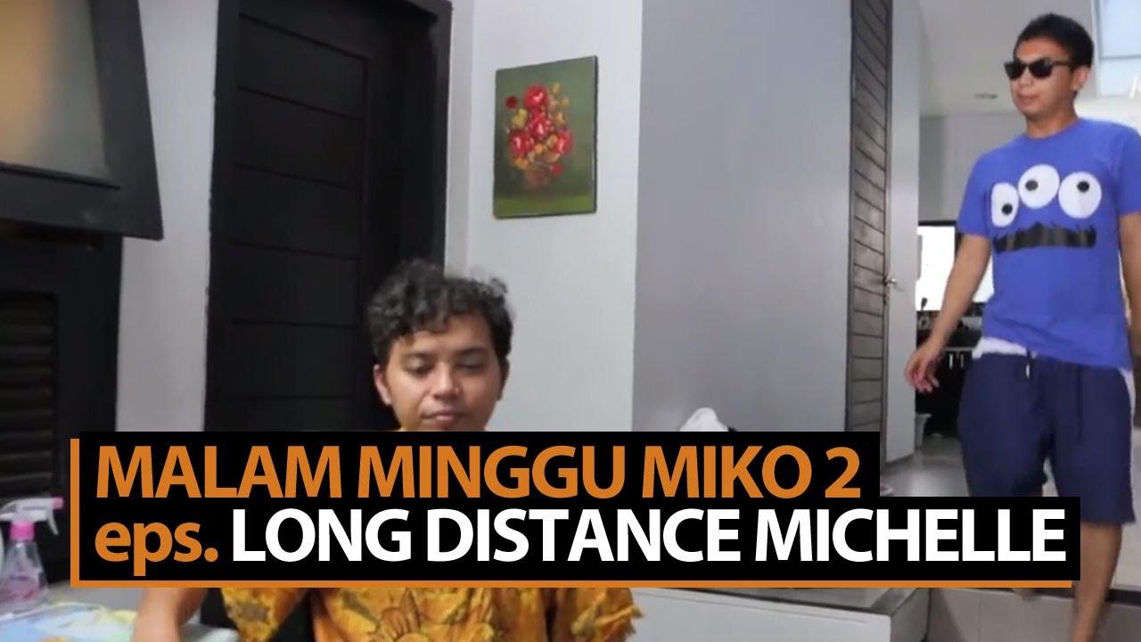 malam minggu miko - long distance michelle