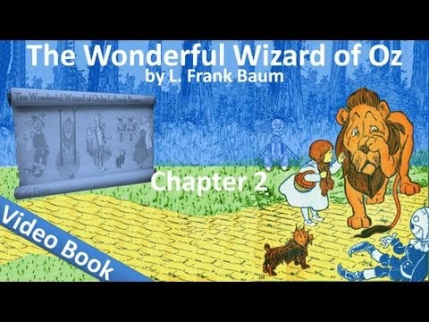 Chapter 02 - The Wonderful Wizard of Oz by L. Frank Baum