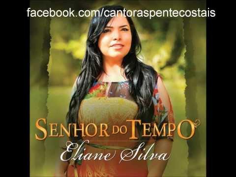 ELIANE SILVA | ADORAÇÃO DE JÓ | CD SENHOR DO TEMPO 2013