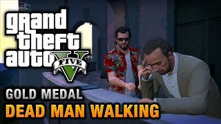 GTA 5 Mission #23 Dead Man Walking [100% Gold Medal