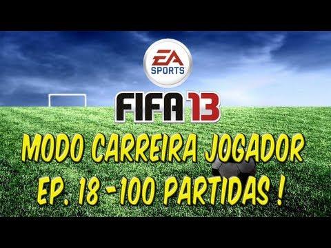 FIFA 13 Modo Carreira Jogador: Ep. 18 - 100 partidas !