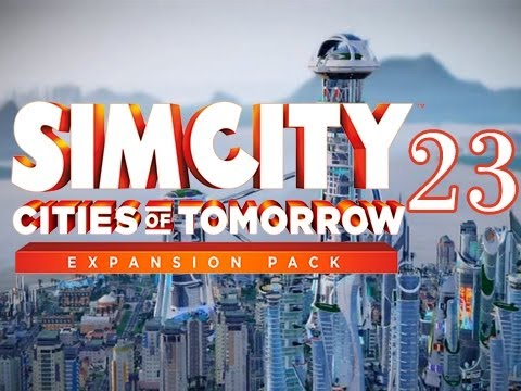 SimCity Cities of Tomorrow Expansion - Walkthrough Gameplay Let's Play - Part 23 - Clearing Space
