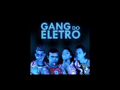 Gang do Eletro - Piripaque