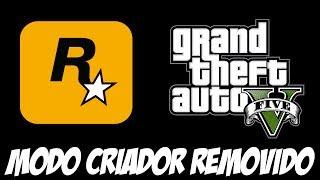 BOMBA! ROCKSTAR Remove O Modo Criador Do GTA ONLINE Devido