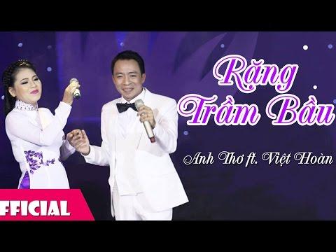 Rặng Trâm Bầu - Anh Thơ ft. Việt Hoàn [Karaoke MV HD]