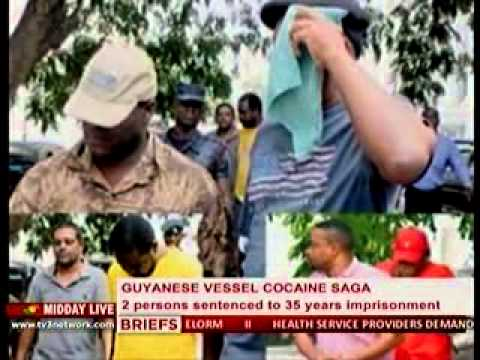Midday Live - Guyanese Vessel Cocaine Saga:Two persons sentenced to 35 years - 8/1/2013