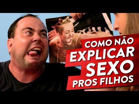 COMO NÃO EXPLICAR SEXO PROS FILHOS