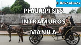 "Philippines 2013, Episode 3 Intramuros ""The Spanish"