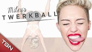 "MILEY CYRUS: TWERK BALL ""¡¡QUE NO CAIGA LA BOLA!!"""